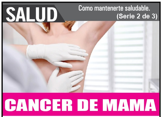 Cancer de Mama como mantenerte saludable 2/3