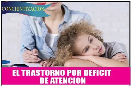 El trastorno por déficit de atención