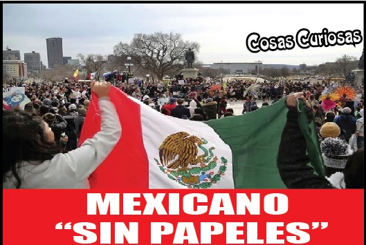 MEXICANO SIN PAPELES