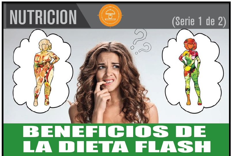 BENEFICIOS DE  LA DIETA FLASH 1 de 2