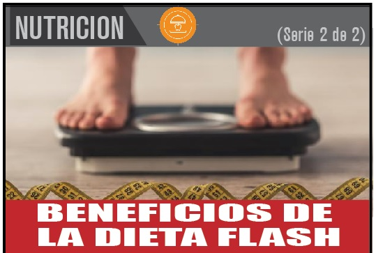 BENEFICIOS DE  LA DIETA FLASH 2 de 2