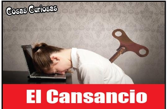 El Cansancio