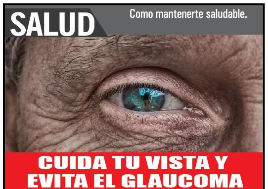 CUIDA TU VISTA Y  EVITA EL GLAUCOMA