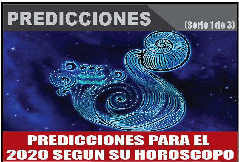 PREDICCIONES PARA EL  2020 SEGUN SU HOROSCOPO 1 de 3
