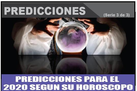 PREDICCIONES PARA EL  2020 SEGUN SU HOROSCOPO 3 de 3