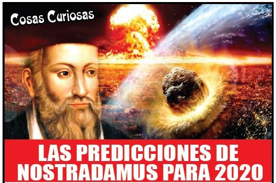 LAS PREDICCIONES DE  NOSTRADAMUS PARA 2020