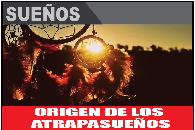 ORIGEN DE LOS  ATRAPASUEÑOS
