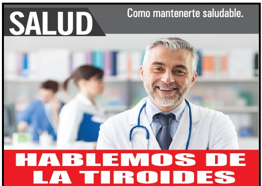 HABLEMOS DE  LA TIROIDES