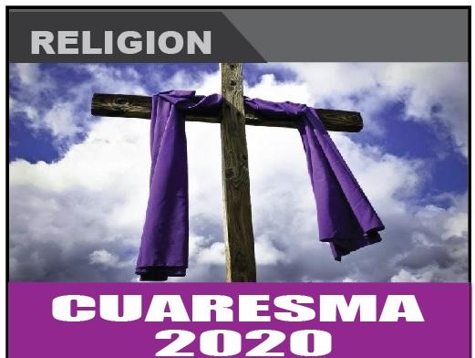 Cuaresma 2020 Nuestra Gente