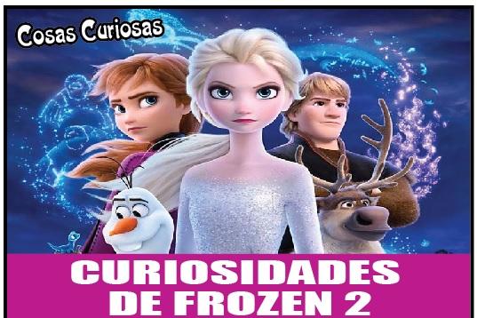 CURIOSIDADES  DE FROZEN 2