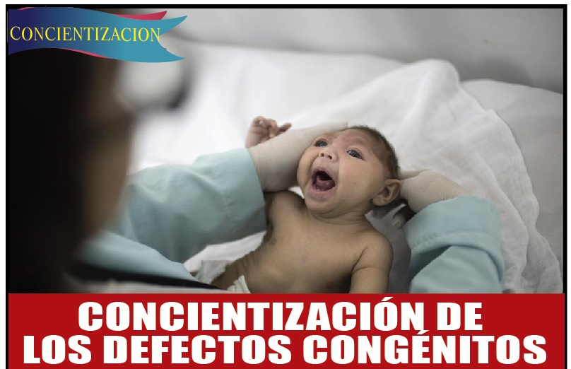 CONCIENTIZACIÓN DE  LOS DEFECTOS CONGÉNITOS