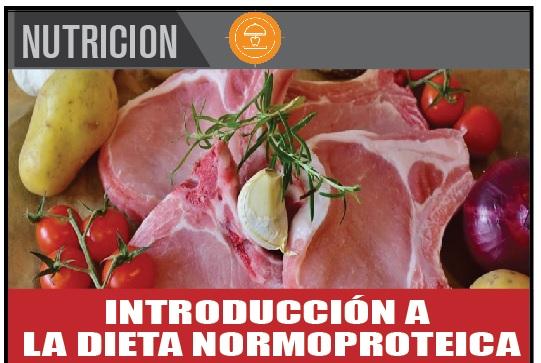 INTRODUCCIÓN A  LA DIETA NORMOPROTEICA