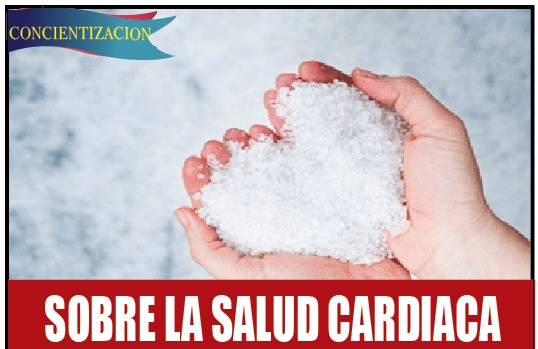 SOBRE LA SALUD CARDIACA