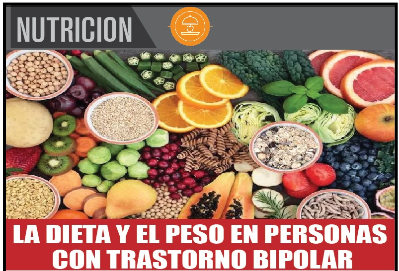 LA DIETA Y EL PESO EN PERSONAS  CON TRASTORNO BIPOLAR