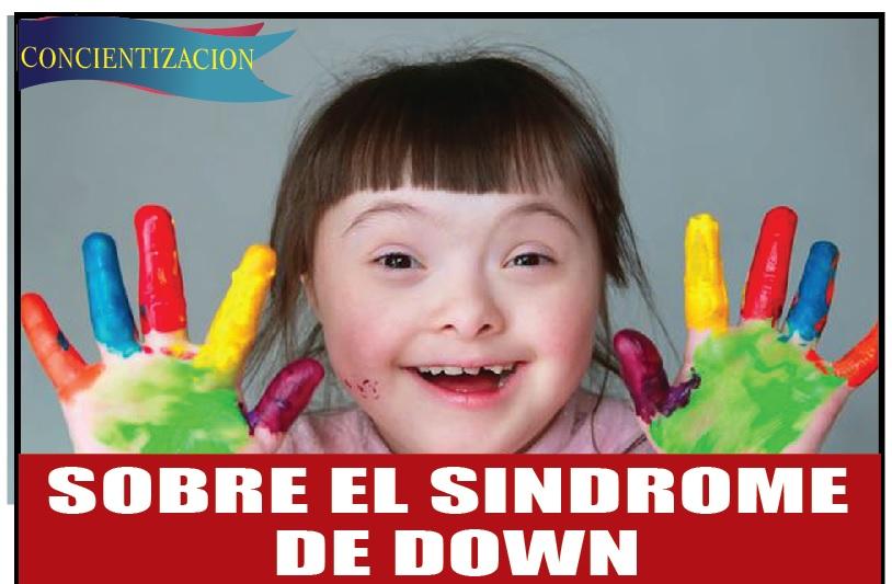 SOBRE EL SINDROME  DE DOWN