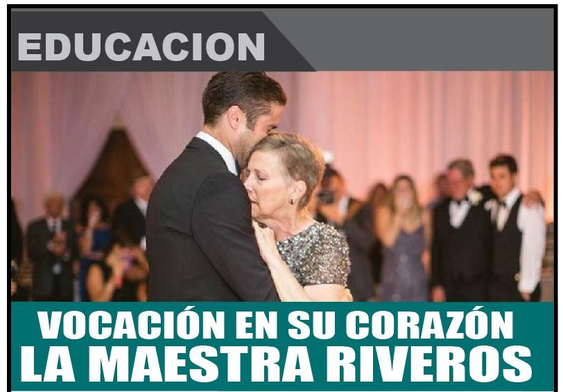 VOCACIÓN EN SU CORAZÓN LA MAESTRA RIVEROS