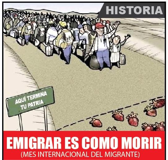 EMIGRAR ES COMO MORIR (MES INTERNACIONAL DEL MIGRANTE)