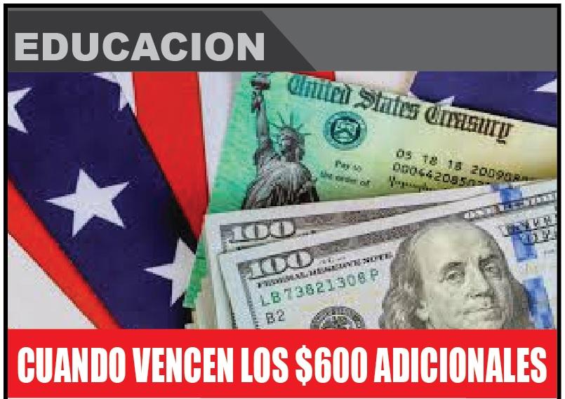 CUANDO VENCEN LOS $600 ADICIONALES