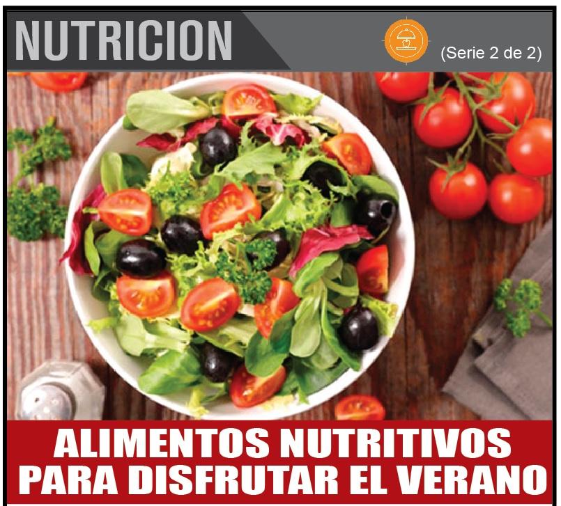 ALIMENTOS NUTRITIVOS PARA DISFRUTAR EL VERANO