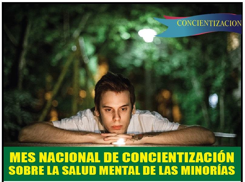 MES NACIONAL DE CONCIENTIZACIÓN SOBRE LA SALUD MENTAL DE LAS MINORÍAS