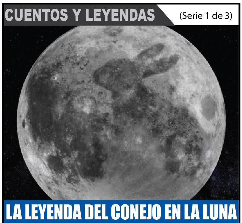 LA LEYENDA DEL CONEJO EN LA LUNA 1 de 3