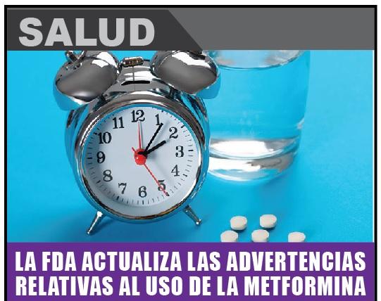 LA FDA ACTUALIZA LAS ADVERTENCIAS RELATIVAS AL USO DE LA METFORMINA