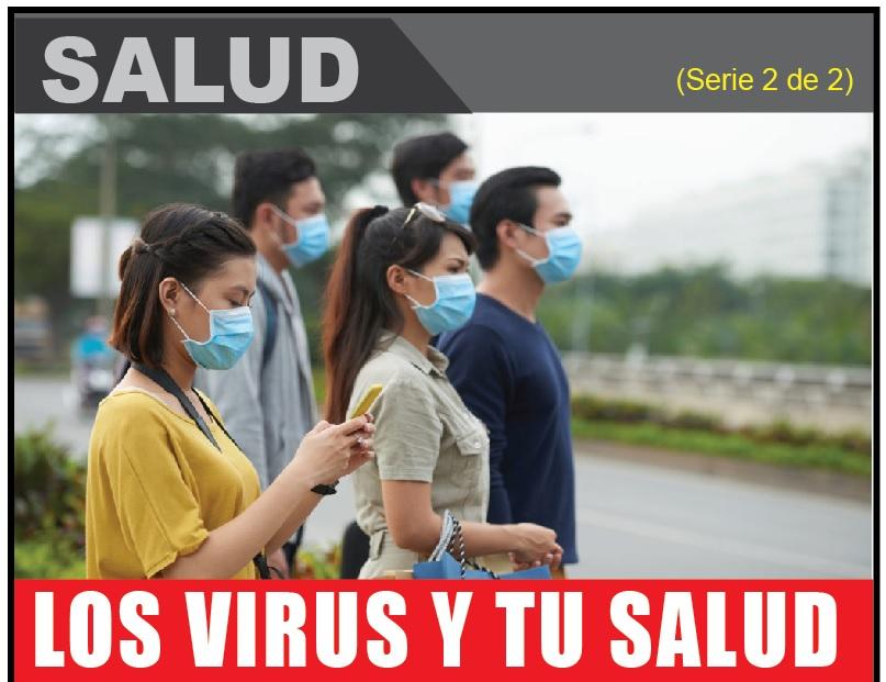 LOS VIRUS Y TU SALUD 2 de 2